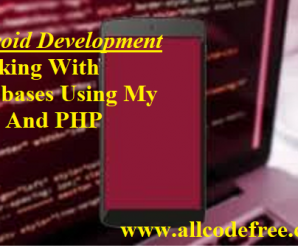 Android Development Working With Databases Using My SQL And PHP