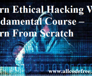 Ethical Hacking With Fundamental Course – Learn From Scratch