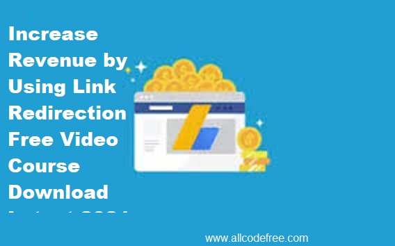 Revenue Increase by Using Link Redirection